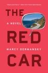 The Red Car A Novel