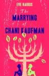 Marrying Of Chani Kaufman