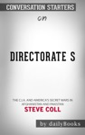 Directorate S The CIA And Americas Secret Wars In Afghanistan And Pakistan By Steve Coll Conversation Starters