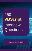250 VBScript Interview Questions and Answers