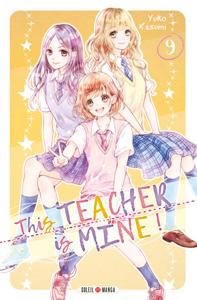 This Teacher is Mine! T09 Couverture de livre