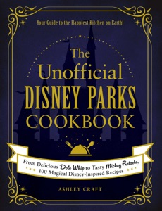 The Unofficial Disney Parks Cookbook Book Cover
