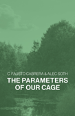 The Parameters of Our Cage Book Cover