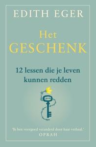 Het geschenk Door Edith Eger Boekomslag