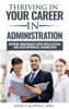 Thriving In Your Career In Administration- Serving Individuals With Intellectual And Developmental Disabilities