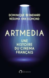 Artmedia. Une histoire du cinéma français Couverture de livre