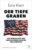 Ezra Klein - Der tiefe Graben artwork
