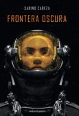 Frontera oscura Book Cover