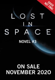 Lost In Space Novel 3