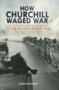 How Churchill Waged War Book Cover