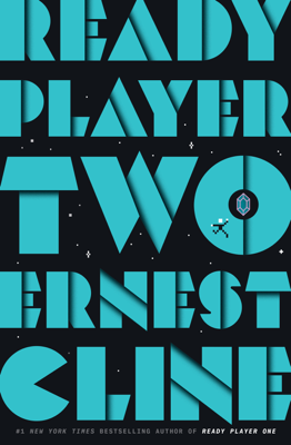 Ernest Cline - Ready Player Two book