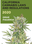California Cannabis Laws and Regulations 2020