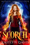Scorch Midnight Fire Series Book Four