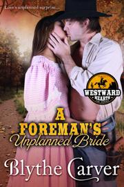 A Foreman's Unplanned Bride