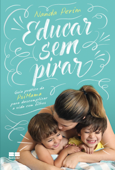 Educar sem pirar Book Cover