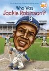 Who Was Jackie Robinson