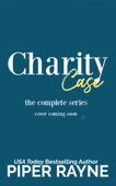 Charity Case (The complete set)