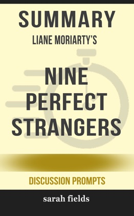 Summary: Liane Moriarty's Nine Perfect Strangers image