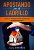 Apostando Por El Ladrillo: Guía De Inversión En Viviendas Y Bienes Inmuebles