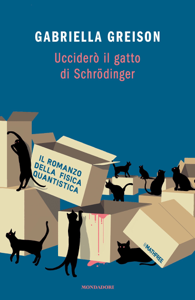 Ucciderò il gatto di Schrödinger Copertina del libro