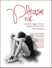 Bev Mattocks - Please Eat: A Mother's Struggle to Free Her Teenage Son from Anorexia artwork