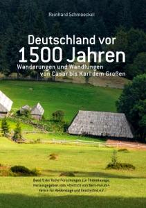 Deutschland vor 1500 Jahren von Reinhard Schmoeckel & Dietrich von Bern-Forum e.V. Buch-Cover