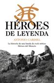 Héroes de leyenda Book Cover
