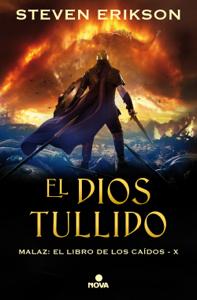 El Dios Tullido. Malaz X Book Cover