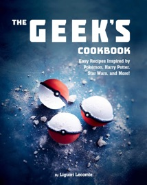 The Geek S Cookbook
