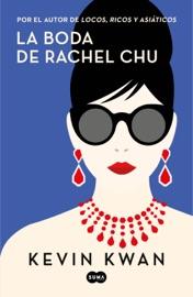 La boda de Rachel Chu PDF Download