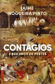Contágios - 2500 Anos de Pestes