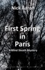 First Spring in Paris (The Blind Sleuth Mysteries Book 5)