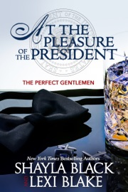 At the Pleasure of the President, The Perfect Gentlemen, Book 5 PDF Download