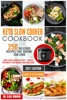 Keto Slow Cooker Cookbook: 250 Delicious Recipes That Anyone Can Do - Cook Slow & Burn Fat Fast - 3 Weeks Keto Meal Plan Weight Loss Challange - Loose Up To 26 Pounds