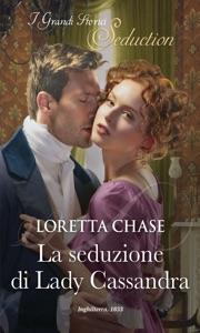 La seduzione di Lady Cassandra Book Cover