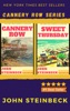Cannery Row Series by John Steinbeck