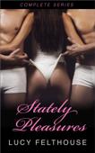 Stately Pleasures - Complete Series