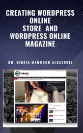Download and Read Online Creating Wordpress Online Store  and Wordpress Online Magazine