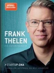 Frank Thelen – Die Autobiografie