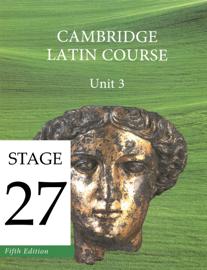Cambridge Latin Course (5th Ed) Unit 3 Stage 27