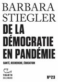 Tracts (N° 23) - De la démocratie en Pandémie