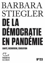 Tracts (N°23) - De la démocratie en Pandémie