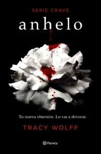 Anhelo (Serie Crave 1) (Edición mexicana)