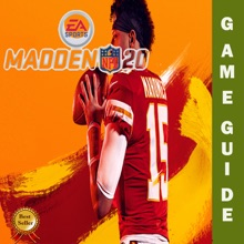 MADDEN NFL 20 Unofficial Guide And Walkthrough, Tips, Tricks For Beginners