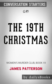 The 19th Christmas: Women's Murder Club, Book 19 by James Patterson: Conversation Starters