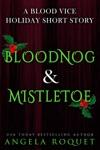 Bloodnog And Mistletoe