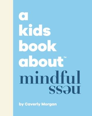 A Kids Book About Mindfulness
