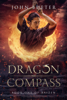 John Bueter - Dragon Compass: Book One of Raizen  artwork