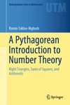 A Pythagorean Introduction To Number Theory