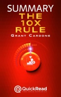 """Summary of """"The 10X Rule"""" by Grant Cardone"""